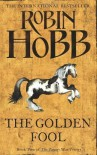 The Golden Fool (The Tawny Man Trilogy, Book 2): Book Two of the Tawny Man by Hobb, Robin New edition (2008) - Robin Hobb