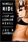 Vanilla Ride - Joe R. Lansdale