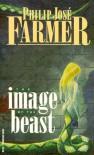 Image of the Beast - Philip José Farmer