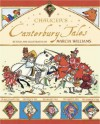 Chancer's Canterbury Tales Retold And Illustrated by Marcia Williams - Marcia Williams, Geoffrey Chaucer