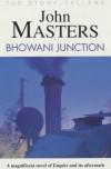 Bhowani Junction - John Masters