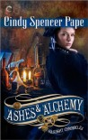 Ashes & Alchemy - Cindy Spencer Pape