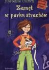 Zamęt w parku strachów - Hortense Ullrich