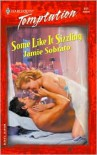 Some Like It Sizzling (Harlequin Temptation, #911) - Jamie Sobrato