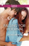 Falling for Her Rival - Jackie Braun