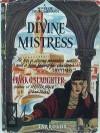 Divine Mistress - Frank G. Slaughter