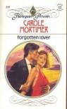 Forgotten Lover - Carole Mortimer