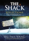 The Shack: Reflections for Every Day of the Year - Wm. Paul Young