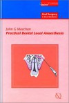 Practical Dental Local Anaesthesia - John G. Meechan