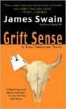 Grift Sense (Tony Valentine #1) - James Swain