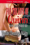 For the Love of Quinn - Tammy Dennings Maggy
