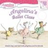 Angelina's Ballet Class - Katharine Holabird, Helen Craig