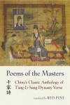 Poems of the Masters: China's Classic Anthology of T'ang and Sung Dynasty Verse (Mandarin Chinese and English Edition) - Red Pine