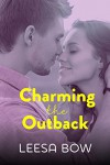 Charming the Outback: Destiny Romance - Bow Leesa