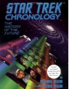 Star Trek Chronology: The History of the Future - Michael Okuda, Denise Okuda