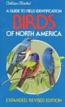 Birds of North America (Golden Field Guide from St. Martin's Press) - Chandler S. Robbins, Bertel Bruun
