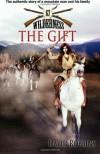 The Gift (Wilderness, #67) - David Robbins