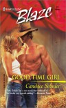 Good Time Girl - Candace Schuler