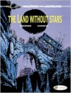 The Land Without Stars: Valerian Vol. 3 - Pierre Christin,  Jean-Claude Mezieres (Illustrator)