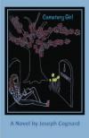 Cemetery Girl - Mr. Joseph A Cognard