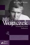 Rafał Wojaczek. Prawdziwe życie bohatera - Bogusław Kierc