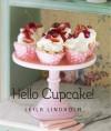 Hello Cupcake! - Leila Lindholm