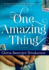One Amazing Thing - Chitra Banerjee Divakaruni