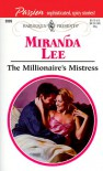 The Millionaire's Mistress  (Passion, #3) (Harlequin Presents, #2026) - Miranda Lee