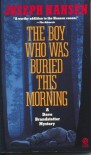 The Boy Who Was Buried this Morning (Plume) - Joseph Hansen
