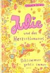 Julie und  das Herzschlamassel - Franca Düwel
