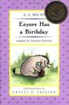 Eeyore Has a Birthday (Pooh ETR 2) - A.A. Milne, Stephen Krensky, Ernest H. Shepard