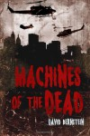 Machines of the Dead - David Bernstein