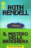 Il mistero della brughiera - Ruth Rendell, Diana Fonticoli