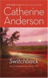 Switchback (reprint of Harlequin Intrigue #135) - Catherine Anderson