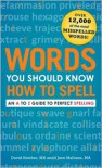 Words You Should Know How to Spell: An A to Z Guide to Perfect Spelling - David Hatcher