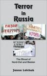 Terror in Russia - Janna Lelchuk
