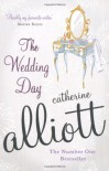 The Wedding Day - Catherine Alliott