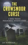 The Crowsmoor Curse - Jan McDonald