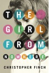 The Girl From Nowhere (An Alex Novalis Novel) - Christopher Finch