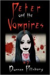 Peter And The Vampires: Book 2 In The PETER AND THE MONSTERS Series - Darren Pillsbury