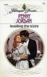 Levelling the Score (Harlequin Presents, No 1113) - Penny Jordan