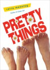 Pretty Things - Sarra Manning