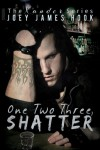 One Two Three, Shatter - Joey James Hook