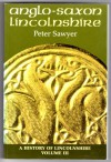 Anglo Saxon Lincolnshire - Peter Sawyer