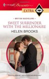 Sweet Surrender with the Millionaire - Helen Brooks