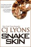 Snake Skin (Lucy Guardino FBI Thriller, #1) - C.J. Lyons