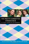 The Pretty Committee Strikes Back - Lisi Harrison