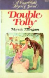 Double Folly - Marnie Ellington, Marnie Ellington