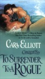 To Surrender To A Rogue (Circle of Sin Trilogy 2) - Cara Elliott