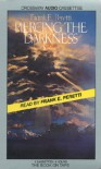 Piercing the Darkness (Darkness Set, #2) - Frank Peretti